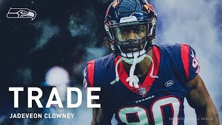 Officially, Official. Seahawks Acquire Defensive End Jadeveon Clowney