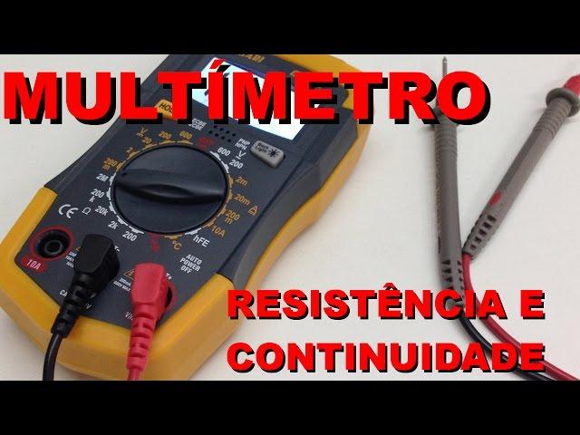 PRIMEIROS PASSOS COM MULTÍMETRO: MEDINDO RESISTORES E CONTINUIDADE | Conheça Eletrônica! #013