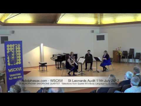 WSCXVI QUADROPHONIA SAXOPHONE QUARTET   Selections from Quartet Nº3 Body Language by B Thompson
