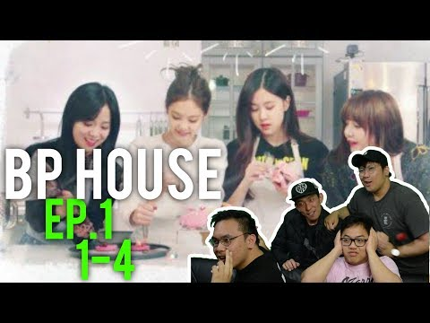 BLACKPINK HOUSE Ep. 1-1 to 4 (Reactions w/ ENG Subs)