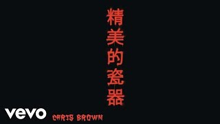 Chris Brown - Fine China (Official Audio)