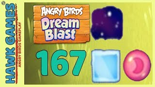 Angry Birds Dream Blast Level 167 - Walkthrough, No Boosters