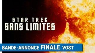 Star trek sans limites (Star Trek Beyond) :  bande-annonce finale VOST