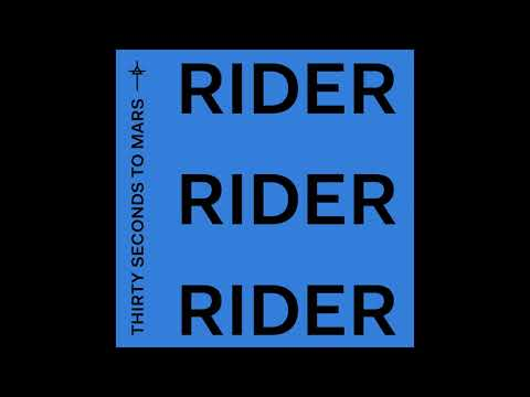 Thirty Seconds To Mars - Rider (Official Audio)