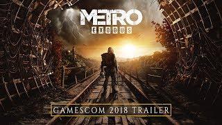 Metro Exodus - Gamescom 2018 Trailer
