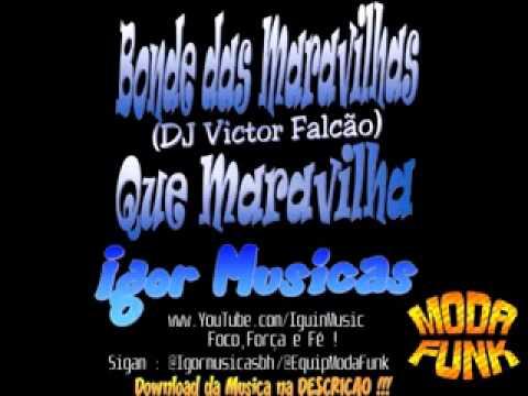 Baixar Bonde das Maravilhas Que Maravilha DJ Victor Falcão