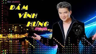 Xin Lỗi Tình Yêu REMIX | LK Đàm Vĩnh Hưng Remix 2018