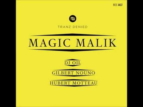 MAGIC MALIK -