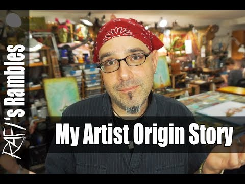 How I Became A Full Time Artist - My Origin Story
