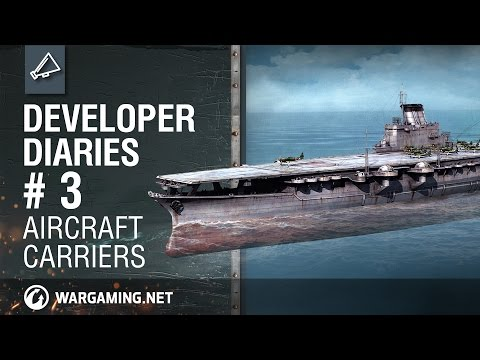 World of Warships Developer Diaries # 3: Aircraft Carriers.[NA]