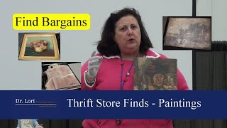 Thrift Store Finds – Bargain Paintings Valued by Dr. Lori