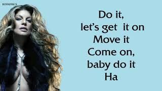 [1 hour] Fergie - Pump It [Verse - Lyrics] laladidadadidaonstereo tiktok