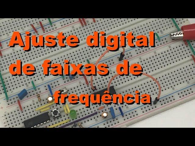 AJUSTE DIGITAL DE FAIXAS DE FREQUÊNCIA | Conheça Eletrônica! #060