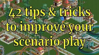 42 tips and tricks to improve your scenario play in RCT2