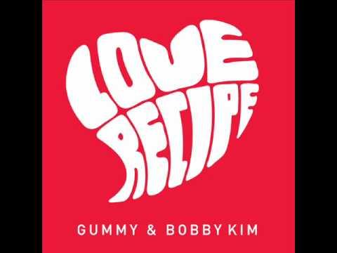 러브 레시피 (Love Recipe) - Gummy & Bobby Kim (Gong Yoo Cyworld BGM 101127)