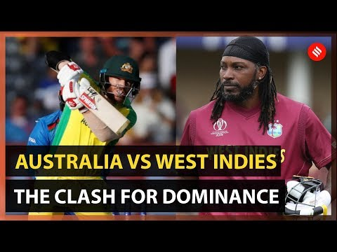 Australia vs West Indies World Cup 2019: The Clash For Dominance