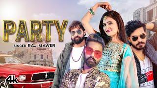 Party – Raj Mawer Ft Divya Jangid Video HD