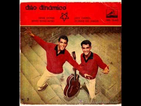 DUO DINAMICO - OH CAROL