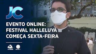 Evento Online: Festival Halleluya começa sexta-feira