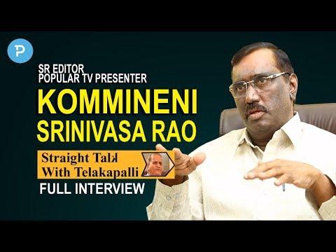 Sr. Editor Kommineni Srinivas Rao; Straight Talk with Telakapalli