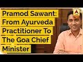 Pramod Sawant: From Ayurveda Practitioner To The Goa Chief Minister | ABP Uncut | ABP News
