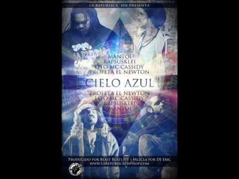 Lito MC Cassidy Ft Mantoi- Profeta El Newton y Rapsusklei - Cielo Azul