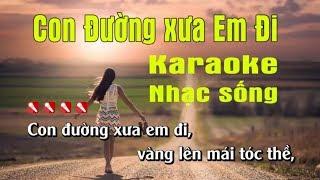Con Đường Xưa Em Đi Karaoke Nhạc Sống Minh Công