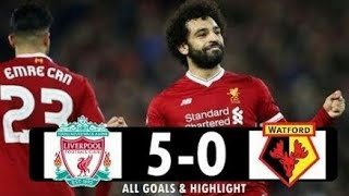 Liverpool vs Watford (5:0) Liga Inggris 2017/2018 - All Goals & Extended Highlights