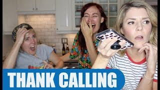 THANK CALLING w/ Grace & Hannah