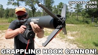 Grappling Hook Cannon! Shoots Cans, Too