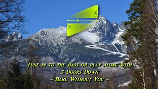 3 Doors Down - Here Without You [Original BASS Play-Along]