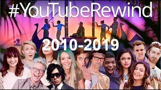 YouTube Rewind Compilation (2010 - 2019) | #YouTubeRewind