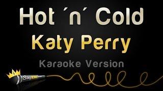 Katy Perry - Hot 'n' Cold (Karaoke Version)
