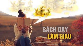 (VTC14)_Muốn giàu có thì đừng đọc sạch dạy làm giàu (!?)