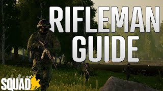 Complete Rifleman Guide | Best Weapons, Gameplay Tips, and How To Be a Better Rifleman In Squad