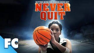 Never Quit   Full Family Sports Movie