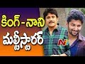Akkineni Nagarjuna & Natural Star Nani's  Multi Starrer Movie