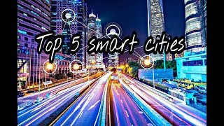 top 5 smartest city in the world  by ayushman (devil)