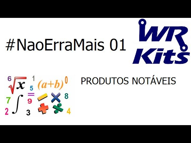 PRODUTOS NOTÁVEIS - #NaoErraMais 01