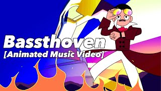 Bassthoven (Animated Music Video w/ @King Science )