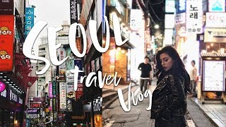 TRAVEL VLOG: MY FIRST TIME IN SEOUL, SOUTH KOREA // ELLEKAE