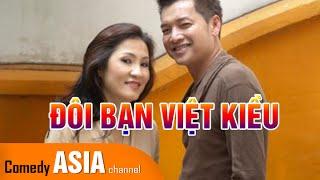 Hài Quang Minh Hồng Đào | ĐÔI BẠN VIỆT KIỀU