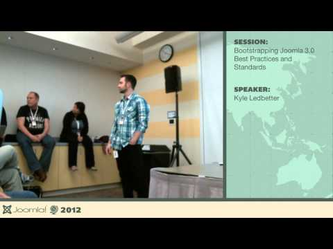 Bootstrapping Joomla 3.0 Best Practices and Standards - Kyle Ledbetter