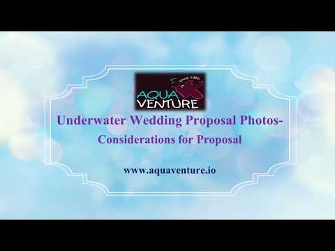 Underwater Wedding Proposal Photos- Considerations for Proposal