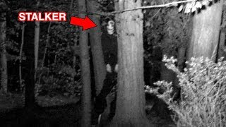 We Found a Stalker in the Woods..