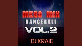 Mega Mix Dance Hall (Vol. 2)
