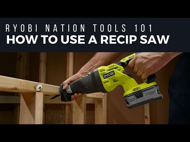 Reciprocating saws guide tools 101 ryobi tools reciprocating saws greentooth Image collections