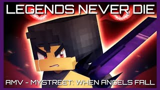 Aphmau - MyStreet: When Angels Fall - Season 6 - AMV - Legends Never Die (ft. Against The Current)