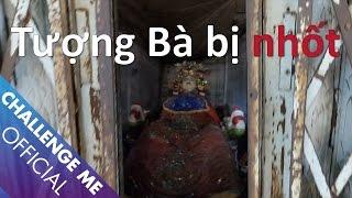 [Tập 12] Tượng Bà bị nhốt - Bến Ninh Kiều, Cần Thơ   Chinh Phục Nhà Ma