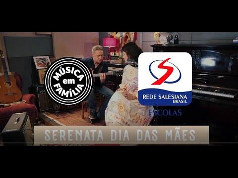 SERENATA DIA DAS MÃES -  REDE SALESIANA BRASIL